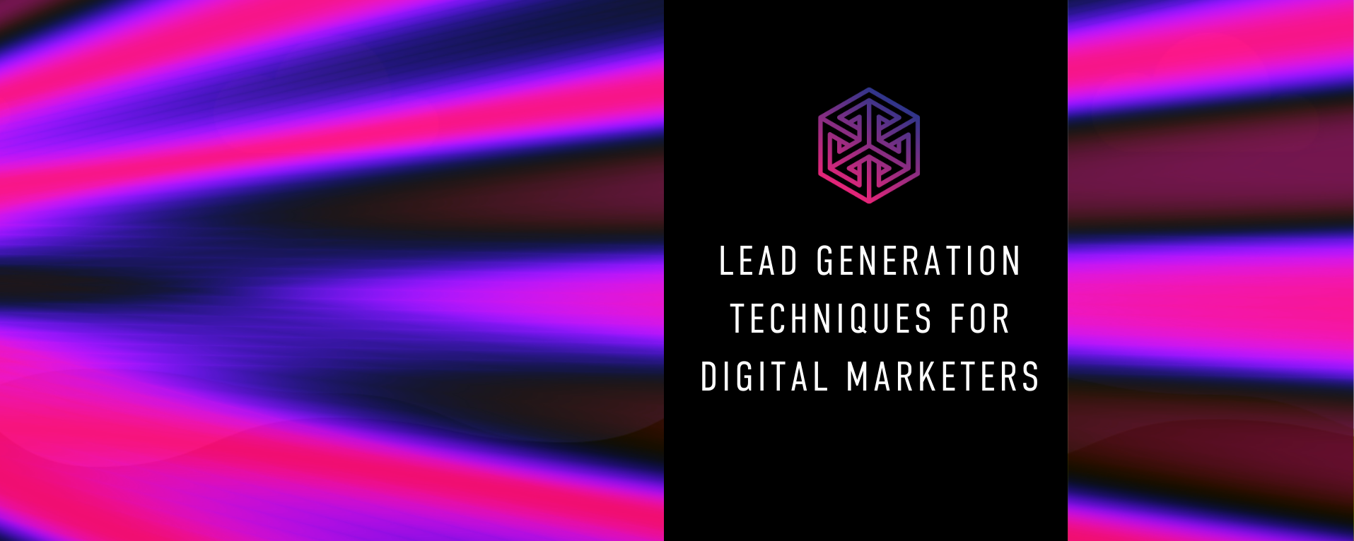 Lead Generation Techniques For Digital Marketers